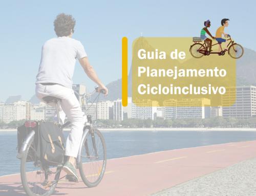 O ITDP Brasil lançou o Guia de Planejamento Cicloinclusivo!